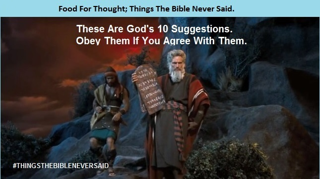 Ten commandments, not ten suggestions